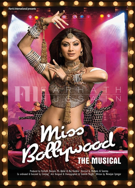 MISS BOLLYWOOD THE MUSICALSHILPA SHETTY        GANESH HEGDE